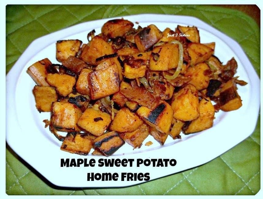 Maple Sweet Potato Home Fries