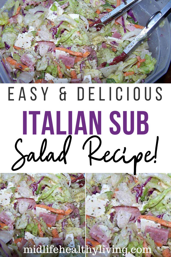 Pin showing the finished Italian sub salad recipe ready to eat with title across the middle.