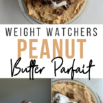 Pin showing the finished weight watchers peanut butter parfait ready to serve with title in the middle.