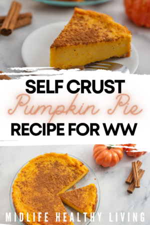 Pin showing the finished self crust pumpkin pie ready to serve with title across the middle.
