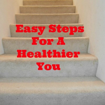 Easy Steps For A Healthier You