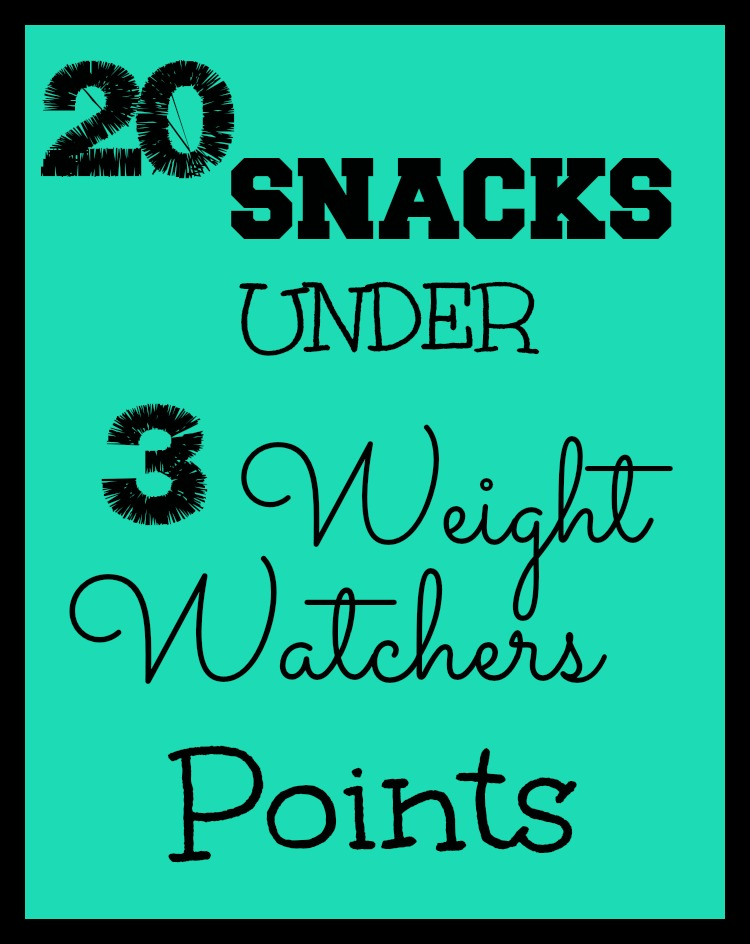 20 Snacks Under 3 Weight Watchers Points Freestyle Points