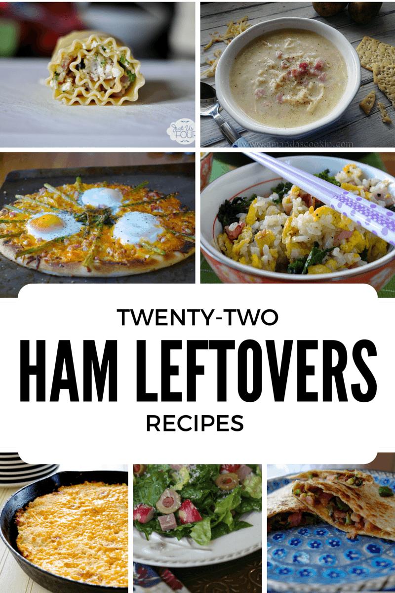 22 Ham Leftovers Recipes www.just2sisters.com