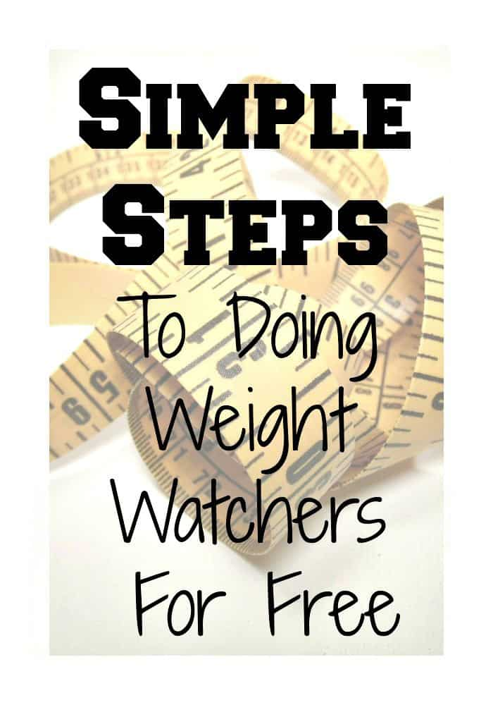 Simple Steps To Do Weight Watchers FREE