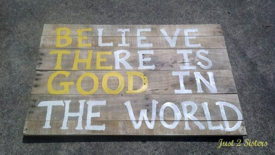 believe pallet sign 2
