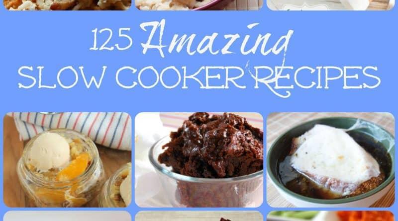 125 Amazing Slow Cooker Recipes