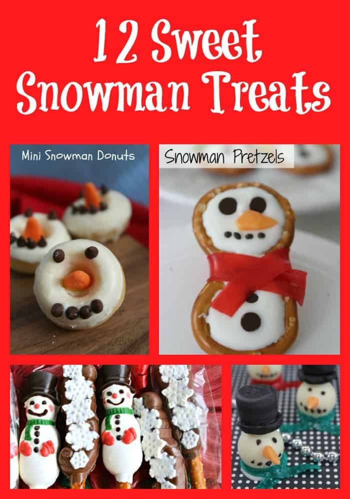 12 Sweet Snowman Treats