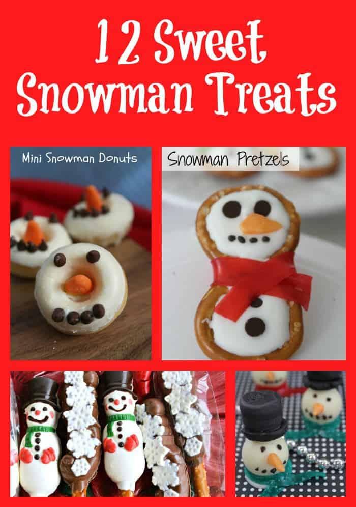 12 Sweet Snowman Treats