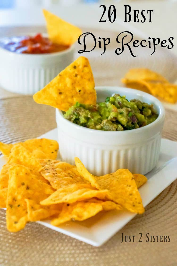 20 Best Dip Recipes For Any Get Together