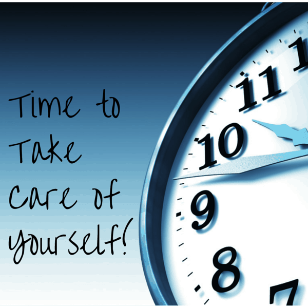 Time to Take Care of Yourself!