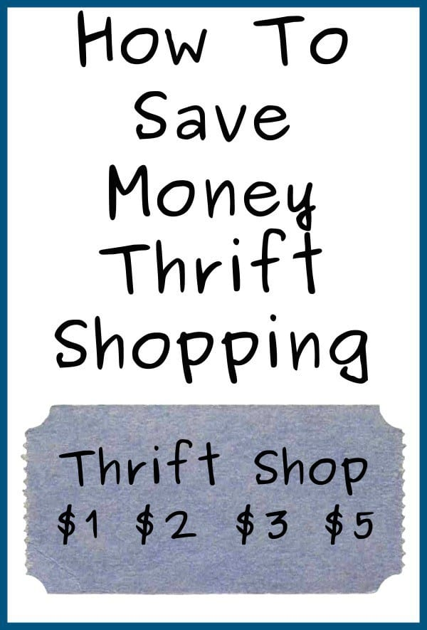 How To Save Money Thrift Shopping