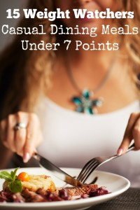 15 Weight Watchers Casual Dining Meals Under 7 Points