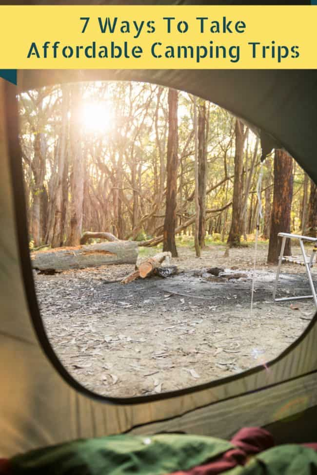 7 Ways to take affordable camping trips #ad