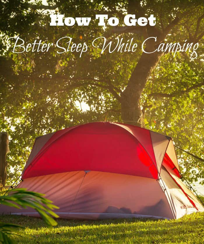 Learn how to sleep better while camping so you can avoid an uncomfortable and miserable camping trip! Feel better and enjoy the whole trip with these tips!