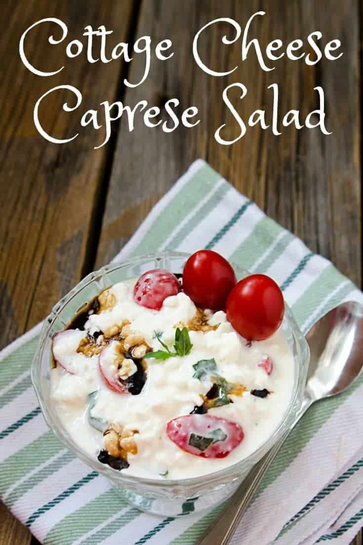If you are trying to live a healthy lifestyle and make better food choices, this recipe for Cottage Cheese Caprese Salad is easy and delicious!