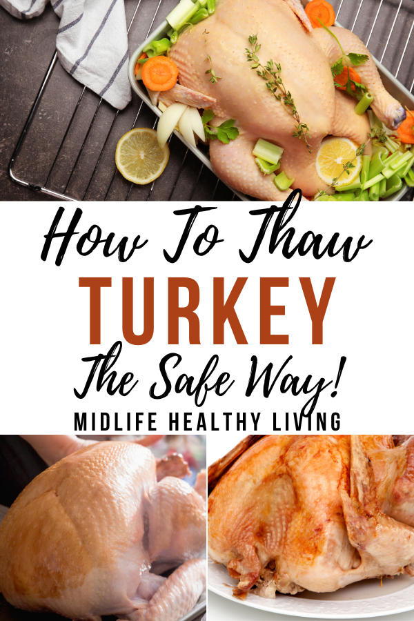 Pin showing the title of how to thaw turkey the safe way with images of turkey