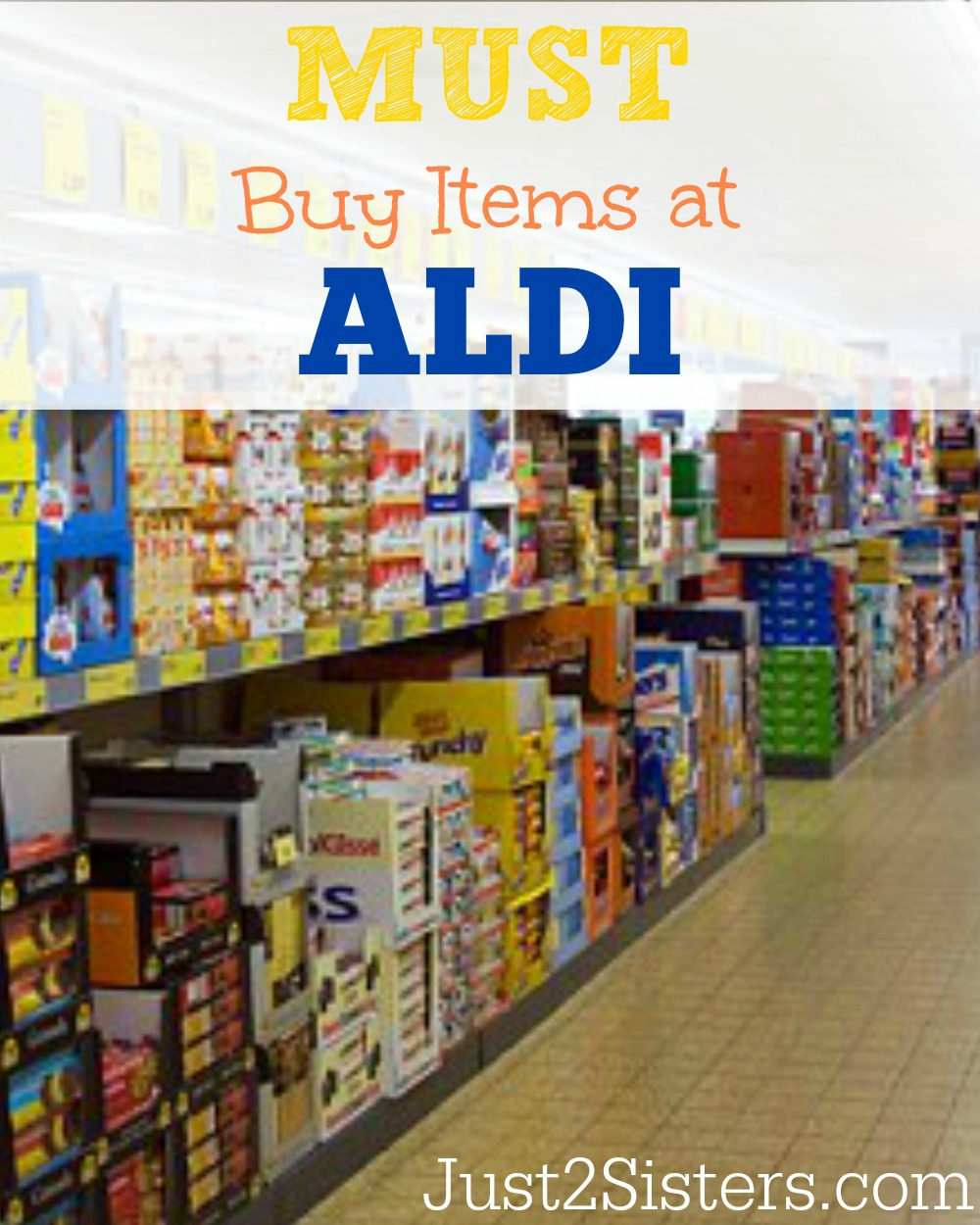 Must Buy Items At Aldi just2sisters.com