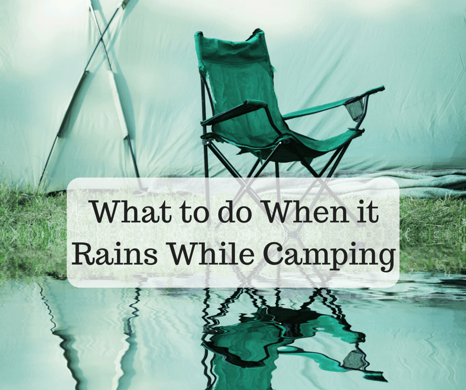 What to do When it Rains While Camping just2sisters.com