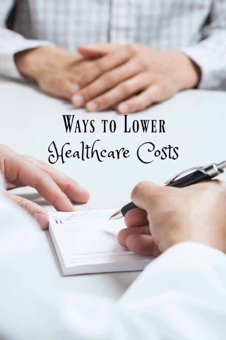 Ways to Lower Healthcare Costs