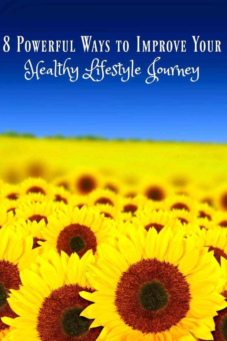 8 Powerful Ways to Improve Your Healthy Lifestyle Journey