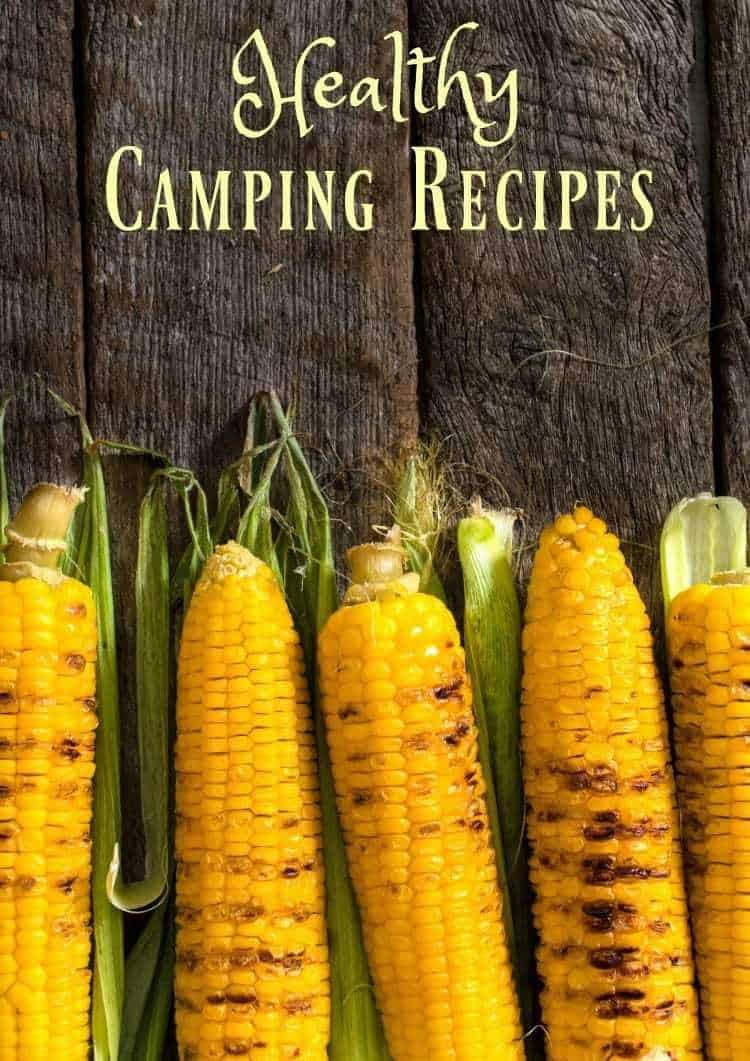 Healthy Camping Recipes Midlife Healthy Living