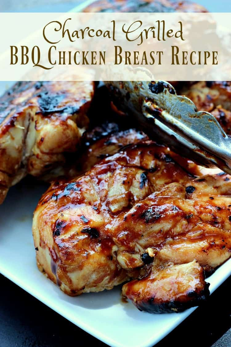 Charcoal Grilled BBQ Chicken Breast Recipe
