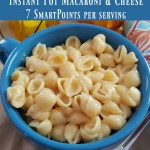 Instant Pot Recipes are a must and this Instant Pot Macaroni & Cheese is ideal for Weight Watchers! Only 7 SmartPoints per serving, this is a Weight Watchers SmartPoints recipe you'll love!