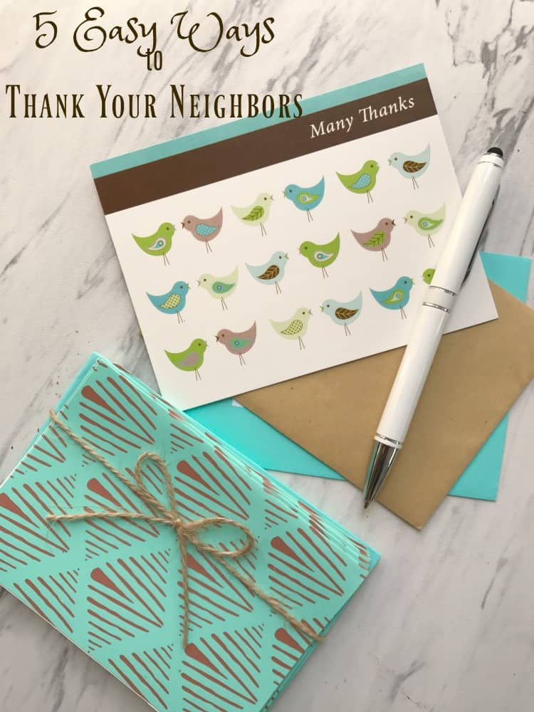 5 Easy Ways to Thank Your Neighbors