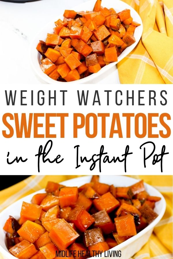 Pin showing the finished weight watchers instant pot sweet potatoes ready to eat with title in the middle.