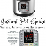 Here's an Instant Pot Guide: Let's talk about what the Instant Pot is, what it can do, why you need one, and how to choose the right size and model for your home and needs!