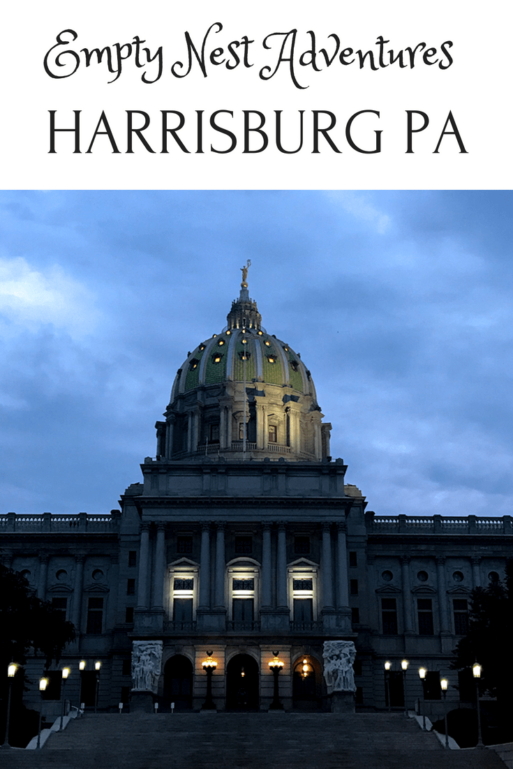 We definitey had our fill of empty nest adventures in Harrisburg PA. If you are a history buff, foodie or adventure seeker this is the place for you!