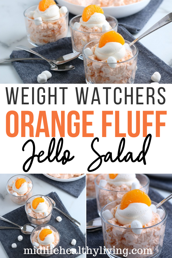 Pin showing the finished weight watchers orange fluff dessert ready to eat with title across the middle.