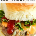 These turkey sliders with mushrooms are a great healthy dinner recipe. I love making turkey mushroom sliders for parties too! These turkey burgers are so tasty no one will know that they are healthy.