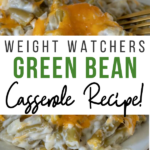 Pin showing the finished weight watchers green bean casserole recipe.
