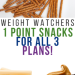 Pin showing a variety of weight watchers 1 point snacks with title across the. middle.