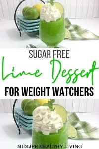 Pin for sugar free lime dessert for weight watchers.