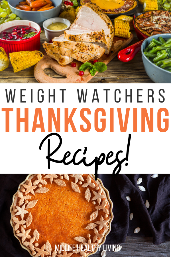 Pin showing the title of weight watchers thanksgiving recipes