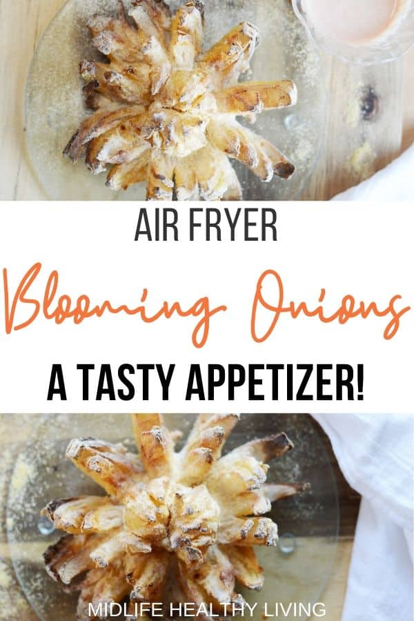 Another pin for air fryer blooming onions.
