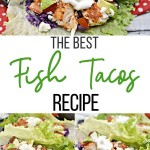 A pin for the best fish tacos recipe.
