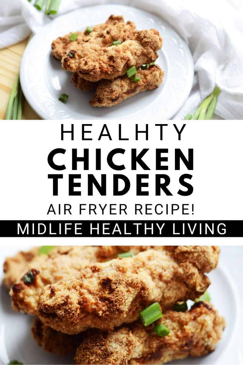 a third pin for healthy chicken tenders in the air fryer.