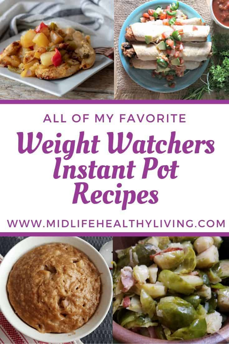 Another pin showing some of the recipes finished and ready to eat for Instant Pot Weight Watchers recipes.