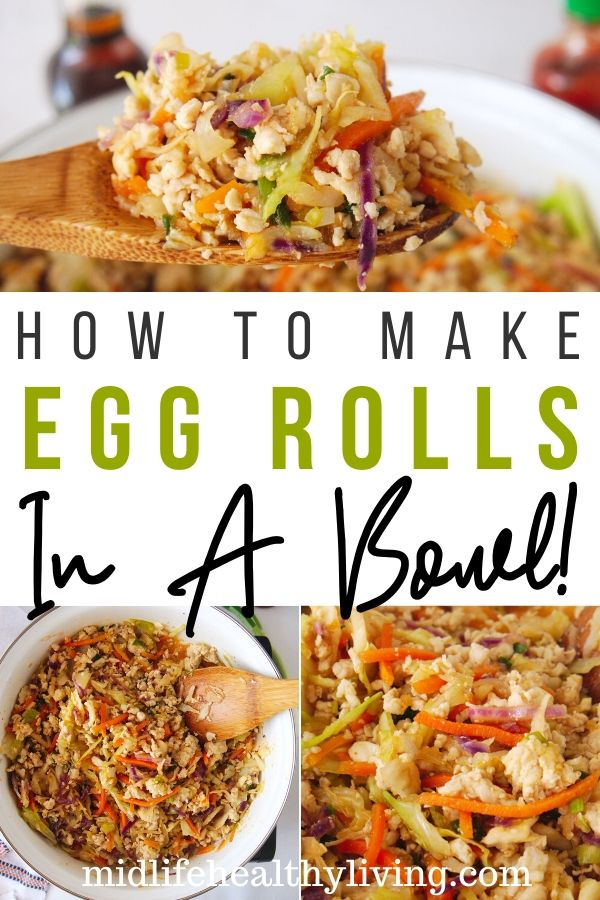 Pin showing how to make egg rolls in a bowl for Weight Watchers