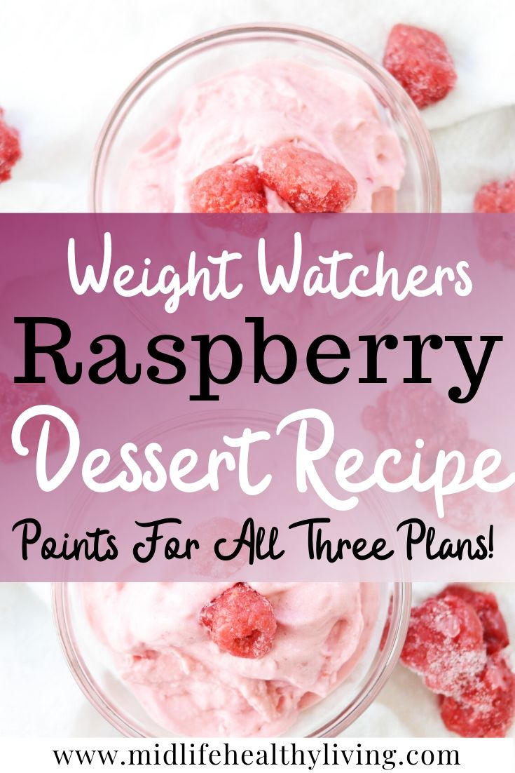 Weight Watchers pin showing the finished raspberry dessert and the points for all three plans in the middle.
