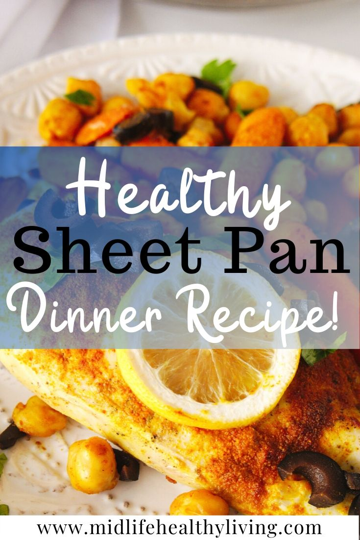 A tasty sheet pan chicken dinner with title in the middle and finished recipe in the background.