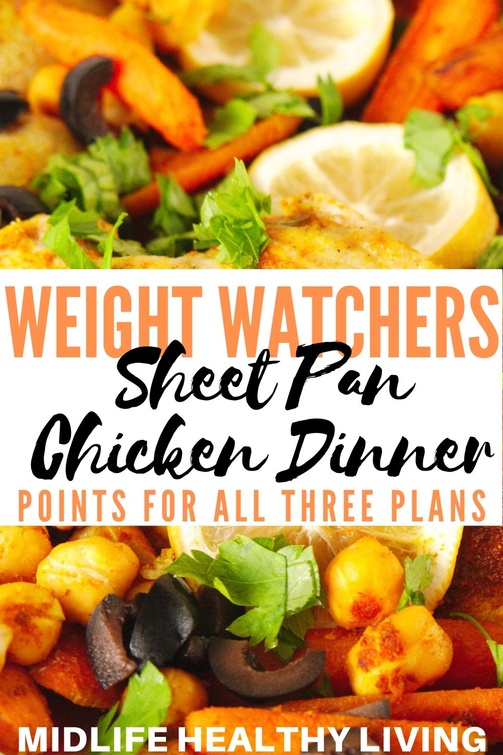 A pin showing the finished recipe with the title in the middle showing the weight watchers sheet pan chicken dinner.
