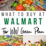 Another pin for the list of foods to buy from Walmart for Weight Watchers Green Plan.
