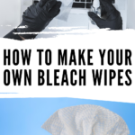Making these DIY Bleach Wipes is quick and easy. You only need a few ingredients for homemade cleaning wipes. This is a great recipe to have on hand so you have wipes for cleaning when you need it.