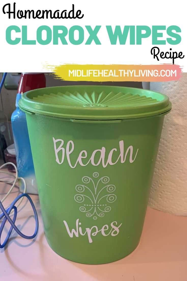 Another pin showing the bleach wipes container and the DIY bleach wipes title at the top.