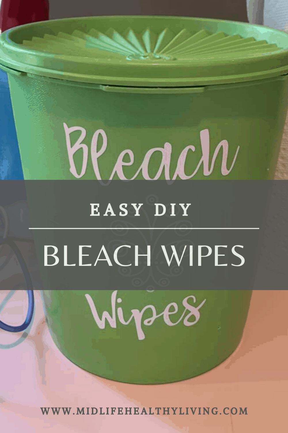 Here we see a pin for the DIY bleach wipes tutorial.