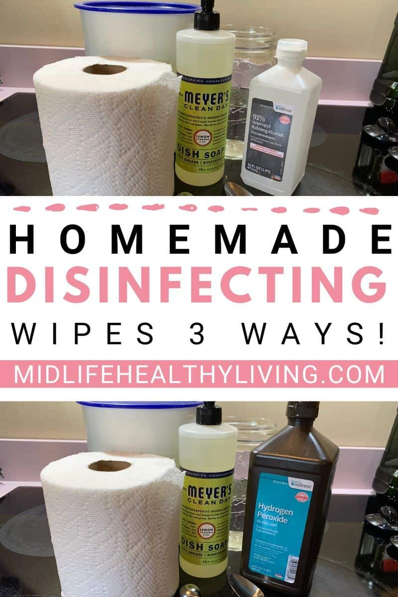 Here we see a pin for the DIY disinfecting wipes with photos top and bottom and the title in the middle.
